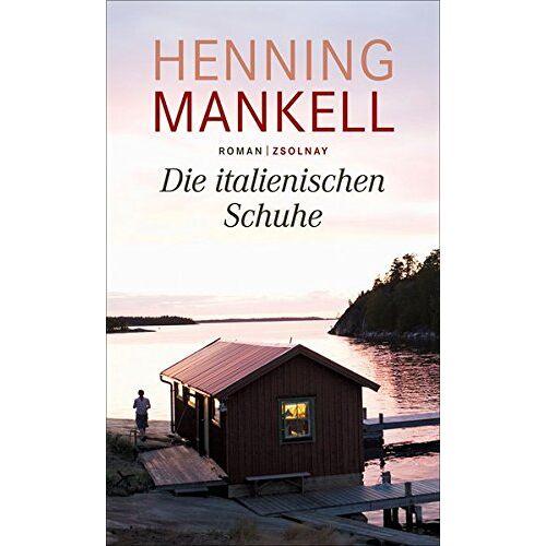 Henning Mankell - Die italienischen Schuhe: Roman - Preis vom 17.01.2021 06:05:38 h