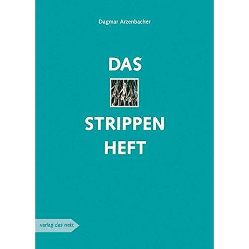 Dagmar Arzenbacher - Das Strippenheft - Preis vom 15.04.2021 04:51:42 h