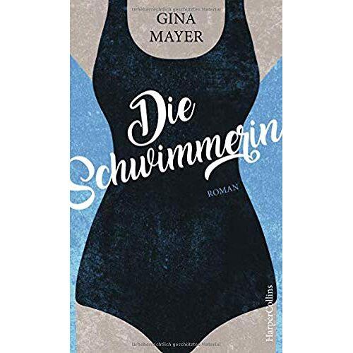 Gina Mayer - Die Schwimmerin - Preis vom 10.05.2021 04:48:42 h