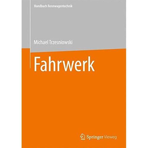Michael Trzesniowski - Fahrwerk (Handbuch Rennwagentechnik) - Preis vom 20.10.2020 04:55:35 h