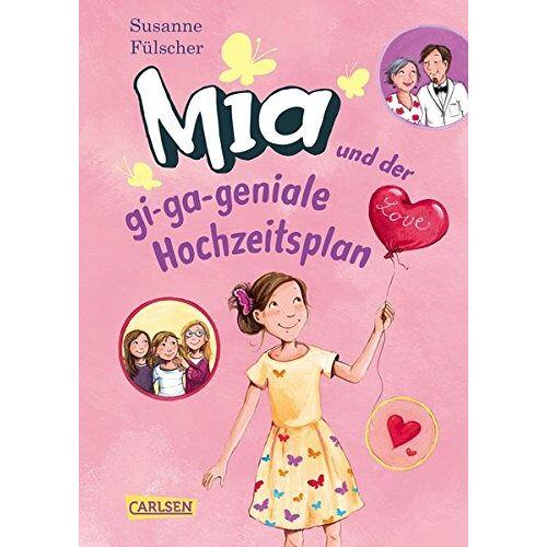 Susanne Fülscher - Mia 10: Mia und der gi-ga-geniale Hochzeitsplan - Preis vom 11.12.2019 05:56:01 h