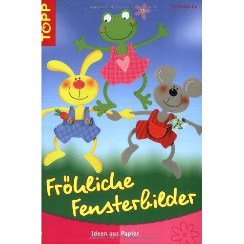 Pia Pedevilla - Fröhliche Fensterbilder: Ideen aus Papier - Preis vom 06.09.2020 04:54:28 h