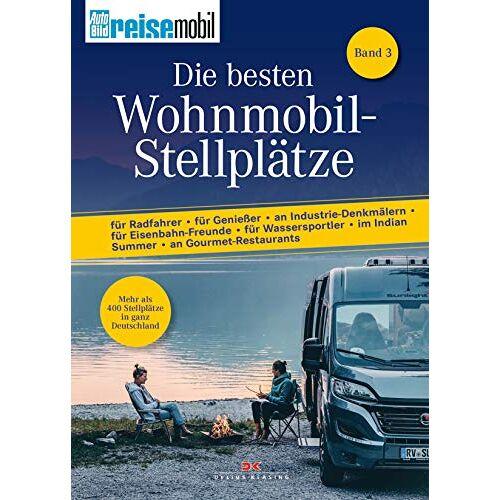 Jens Lehmann - Die besten Wohnmobil-Stellplätze 3 - Preis vom 20.10.2020 04:55:35 h