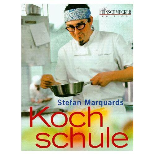 Stefan Marquard - Stefan Marquards Kochschule - Preis vom 14.05.2021 04:51:20 h
