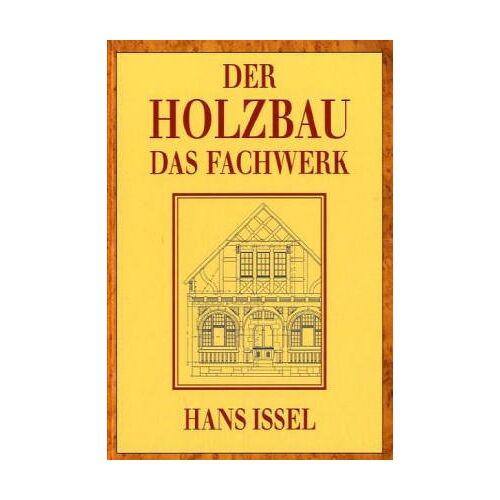 Hans Issel - Der Holzbau - Preis vom 20.10.2020 04:55:35 h