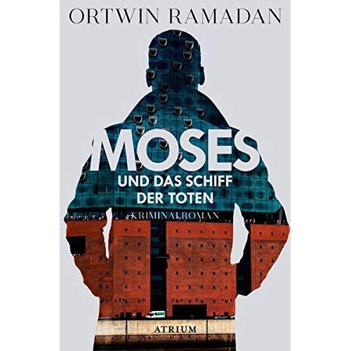 Ortwin Ramadan - Moses und das Schiff der Toten - Preis vom 26.10.2020 05:55:47 h