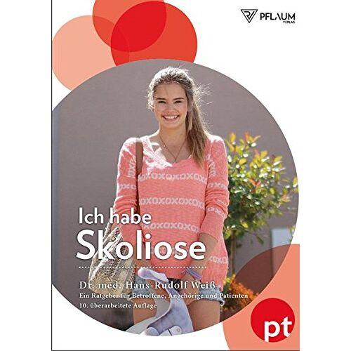 Weiß, Hans Rudolf - Ich habe Skoliose - Preis vom 15.05.2021 04:43:31 h