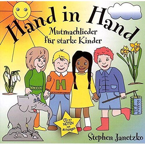 Stephen Janetzko - Hand in Hand: Mutmachlieder für starke Kinder - Kinderlieder - Preis vom 25.01.2021 05:57:21 h