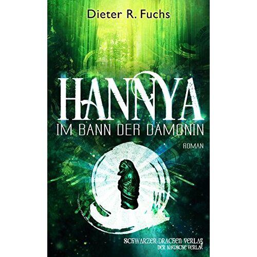 Dieter R. Fuchs - Hannya - im Bann der Dämonin - Preis vom 13.05.2021 04:51:36 h