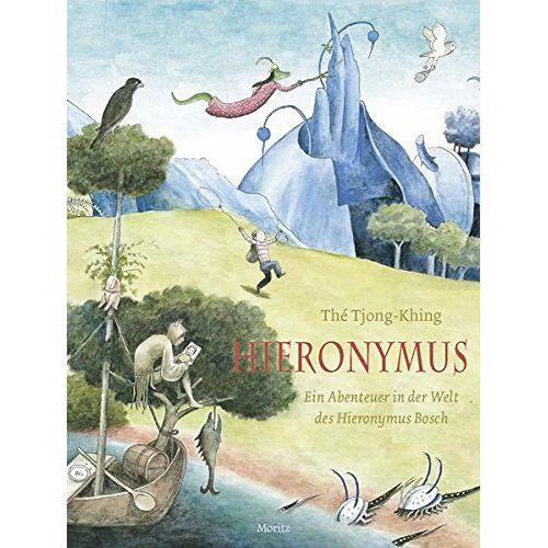 Tjong-Khing Thé - Hieronymus: Ein Abenteuer in der Welt des Hieronymus Bosch - Preis vom 19.01.2021 06:03:31 h