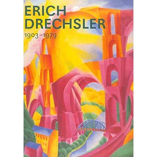 Ulrike Rüdiger - Erich Drechsler 1903-1979 - Gemälde . Pastelle . Zeichnungen. - Preis vom 31.03.2020 04:56:10 h