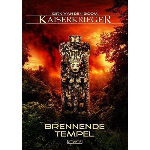 Boom, Dirk van den - Kaiserkrieger 10: Brennende Tempel - Preis vom 11.05.2021 04:49:30 h