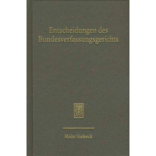 Mitglieder des Bundesverfassungsgerichts - Entscheidungen des Bundesverfassungsgerichts (BVerfGE) - Preis vom 14.04.2021 04:53:30 h
