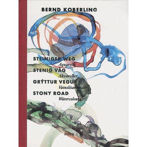Bernd Koberling - Bernd Koberling Steiniger Weg: Stony Road - Preis vom 03.05.2021 04:57:00 h