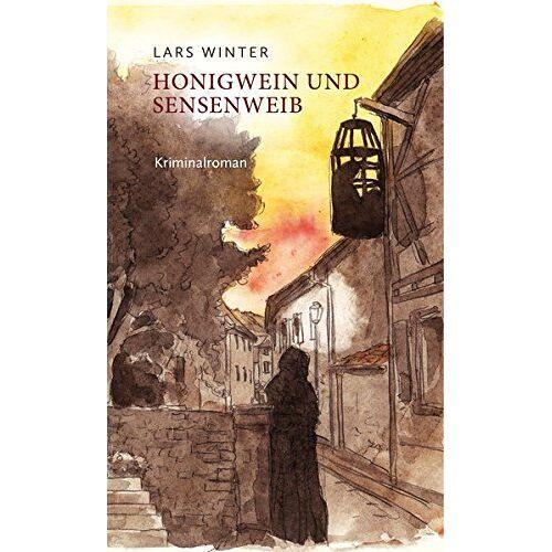 Lars Winter - Honigwein und Sensenweib - Preis vom 10.09.2020 04:46:56 h