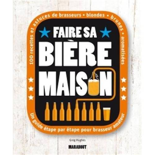 Greg Hughes - Faire sa bière maison - Preis vom 21.10.2020 04:49:09 h