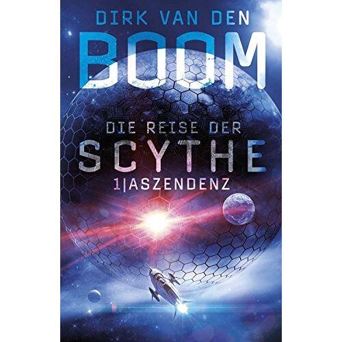 Boom, Dirk van den - Die Reise der Scythe 1: Aszendenz - Preis vom 16.04.2021 04:54:32 h