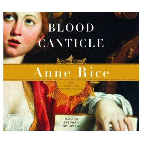 Anne Rice - Blood Canticle (Anne Rice) - Preis vom 18.04.2021 04:52:10 h