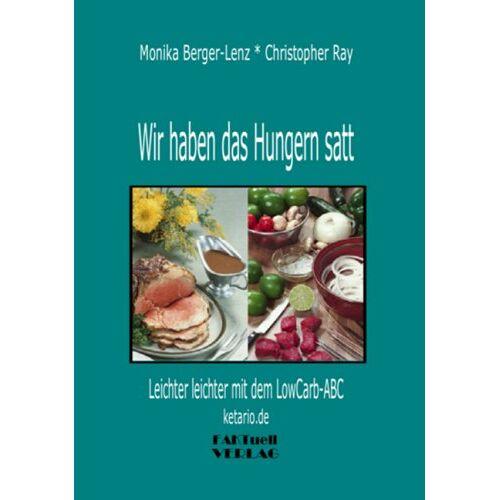 Momo Lenz - Wir haben das Hungern satt: Leichter leichter mit dem LowCarb-ABC - Preis vom 18.04.2021 04:52:10 h