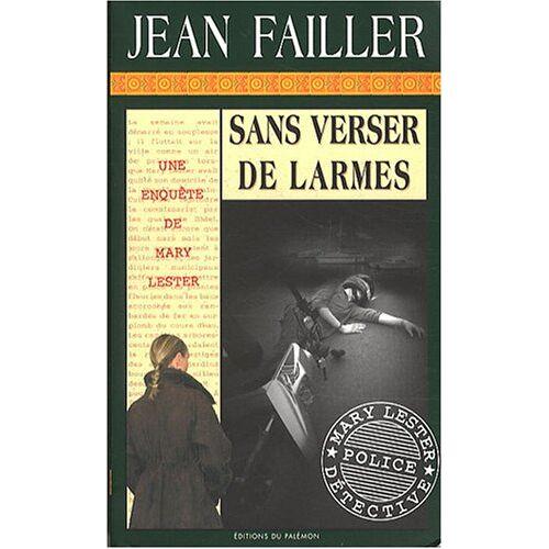 Jean Failler - Sans verser de larmes - Preis vom 18.04.2021 04:52:10 h