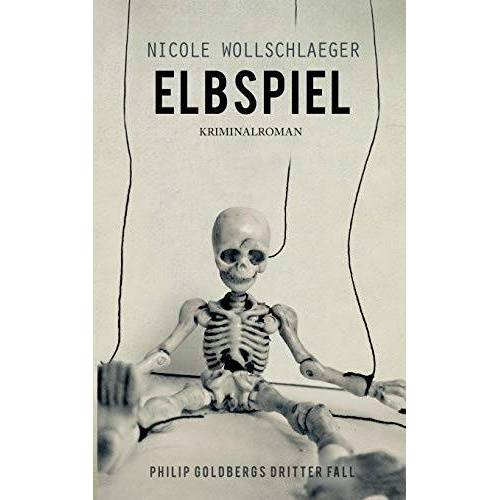Nicole Wollschlaeger - Elbspiel (ELB-Krimireihe) - Preis vom 23.06.2020 05:06:13 h
