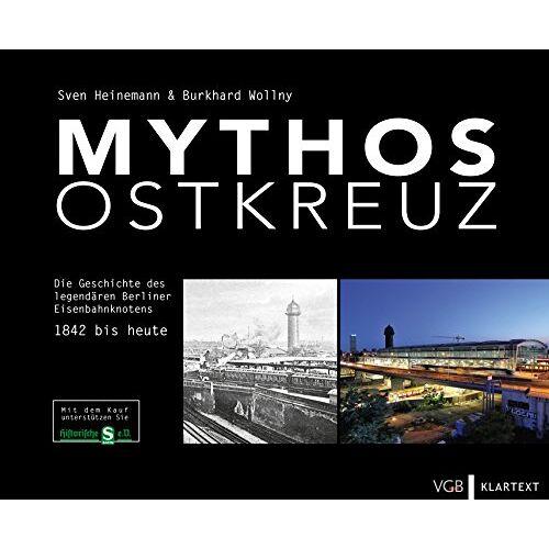Sven Heinemann - Mythos Ostkreuz: Die Geschichte des legendären Berliner Eisenbahnknotens. 1842 bis heute - Preis vom 06.04.2021 04:49:59 h
