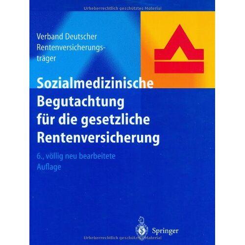 Frankfurt Verband deutscher Rentenversicherungsträger - Sozialmedizinische Begutachtung für die gesetzliche Rentenversicherung - Preis vom 21.10.2020 04:49:09 h