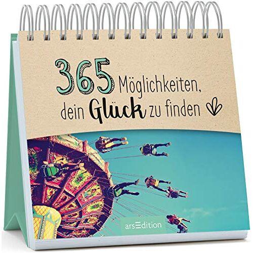 - 365 Möglichkeiten, dein Glück zu finden (365 Wege) - Preis vom 12.05.2021 04:50:50 h