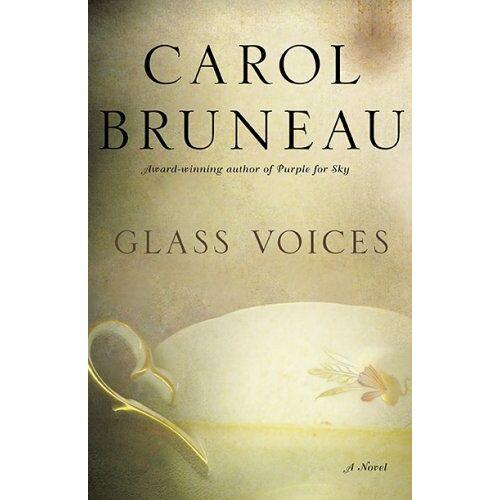 Carol Bruneau - GLASS VOICES - Preis vom 03.09.2020 04:54:11 h