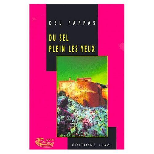 Gilles Del Pappas - Du sel plein les yeux - Preis vom 20.10.2020 04:55:35 h