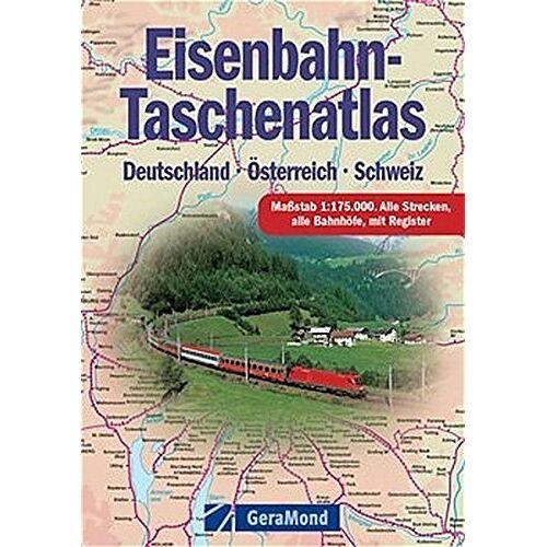 - Eisenbahn-Taschenatlas: Deutschland - Österreich - Schweiz (GeraMond) - Preis vom 12.04.2021 04:50:28 h