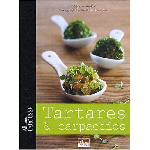 - Tartares et carpaccios - Preis vom 12.04.2021 04:50:28 h