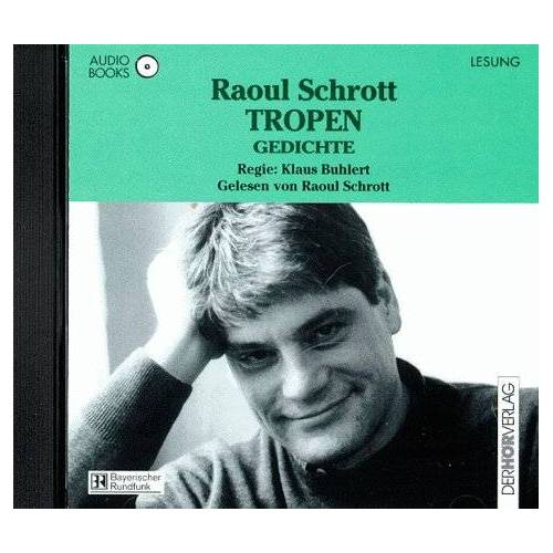 Raoul Schrott - Tropen. Audiobook. CD - Preis vom 06.09.2020 04:54:28 h