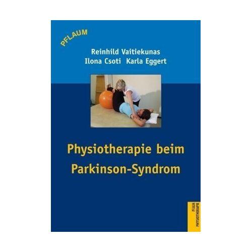 Reinhild Vaitiekunas - Physiotherapie beim Parkinson-Syndrom - Preis vom 11.05.2021 04:49:30 h