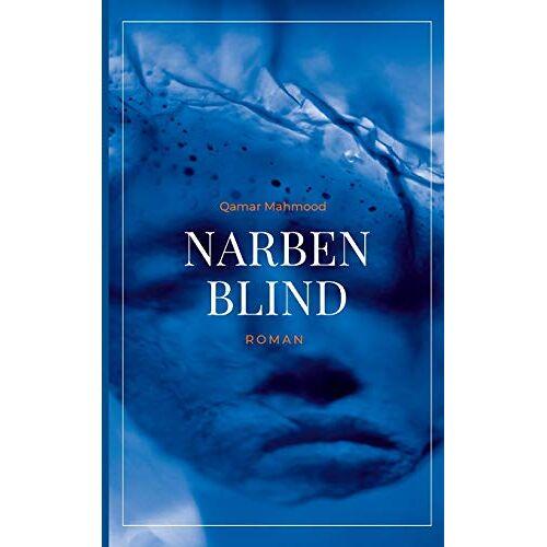 Qamar Mahmood - Narbenblind - Preis vom 12.05.2021 04:50:50 h