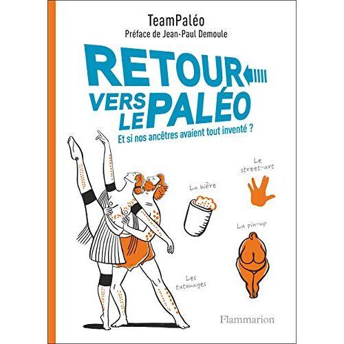 TeamPaléo - Retour vers le paléo - Preis vom 21.10.2020 04:49:09 h