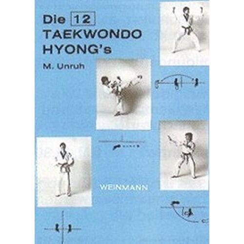 Michael Unruh - Die 12 Taekwondo Hyong's - Preis vom 19.10.2019 05:00:42 h