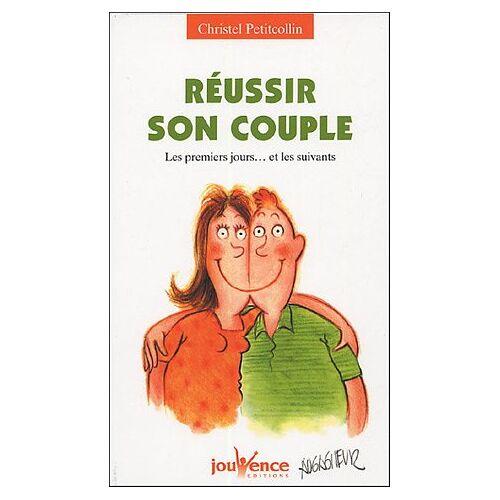 Christel Petitcollin - Réussir son couple : Les premiers jours... et les suivants - Preis vom 18.10.2020 04:52:00 h
