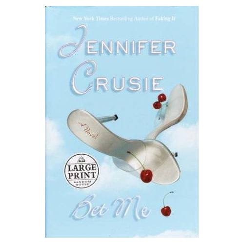 Jennifer Crusie - Bet Me (Crusie, Jennifer (Large Print)) - Preis vom 14.04.2021 04:53:30 h