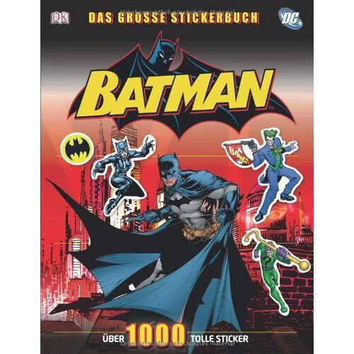 Dorling Kindersley Verlag - Batman, Das große Stickerbuch: Über 1000 Sticker - Preis vom 05.09.2020 04:49:05 h
