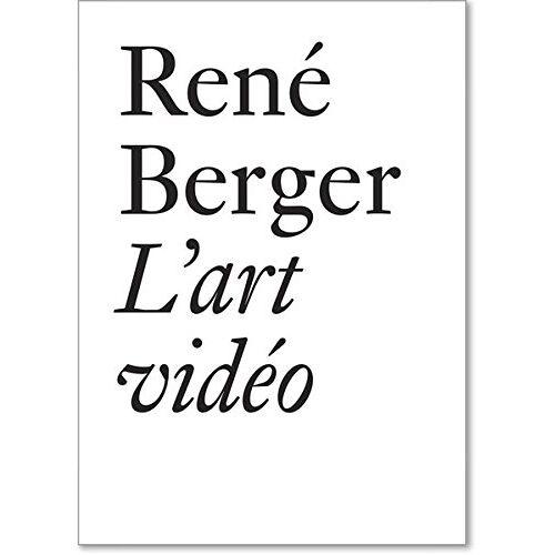 René Berger - René Berger: L'art vidéo - Preis vom 12.05.2021 04:50:50 h