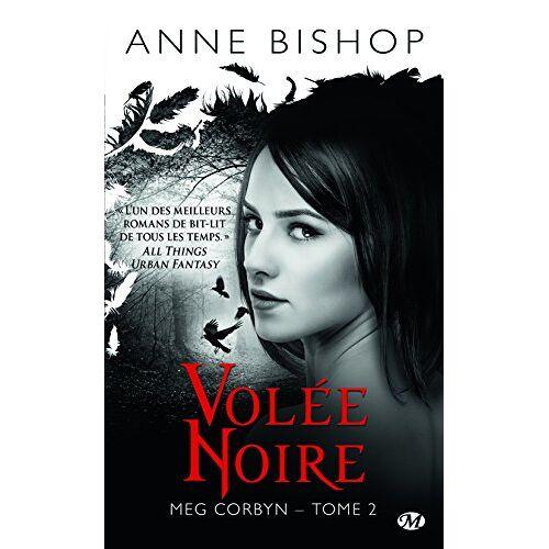 Anne Bishop - Meg Corbyn, T2 : Volee Noire - Preis vom 14.01.2021 05:56:14 h