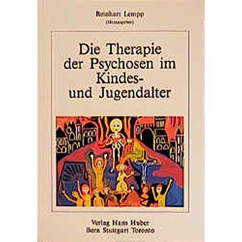 Reinhardt Lempp - Therapie der Psychosen im Kindes- und Jugendalter - Preis vom 25.10.2020 05:48:23 h