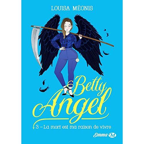 - Betty Angel, T3: La mort est ma raison de vivre (Betty Angel (3)) - Preis vom 03.04.2020 04:57:06 h