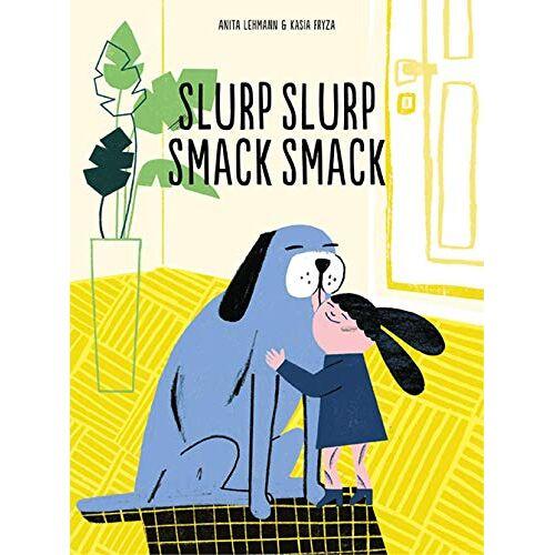 Anita Lehmann - Slurp Slurp Smack Smack - Preis vom 06.09.2020 04:54:28 h