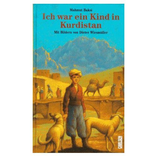 Mahmut Baksi - Ich war ein Kind in Kurdistan. ( Ab 11 J.) - Preis vom 23.01.2021 06:00:26 h