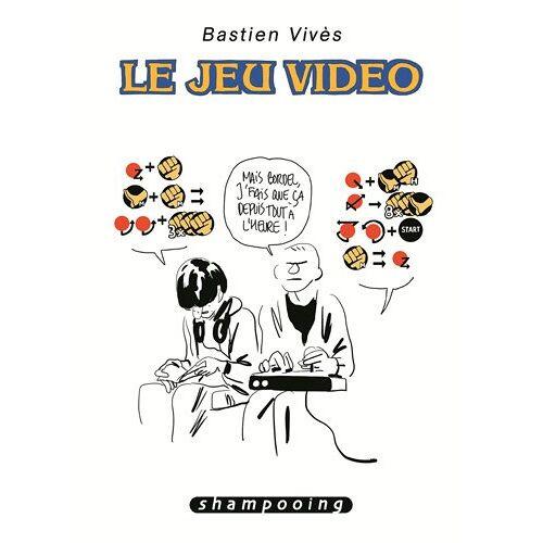 Bastien Vivès - Bastien Vivès, Tome 1 : Le jeu vidéo - Preis vom 19.10.2020 04:51:53 h