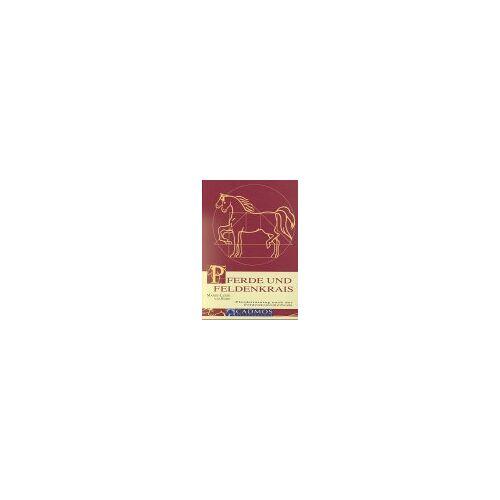 Sode, Marie L von der - Pferde und Feldenkrais: Pferdetraining nach der Feldenkraismethode - Preis vom 15.04.2021 04:51:42 h