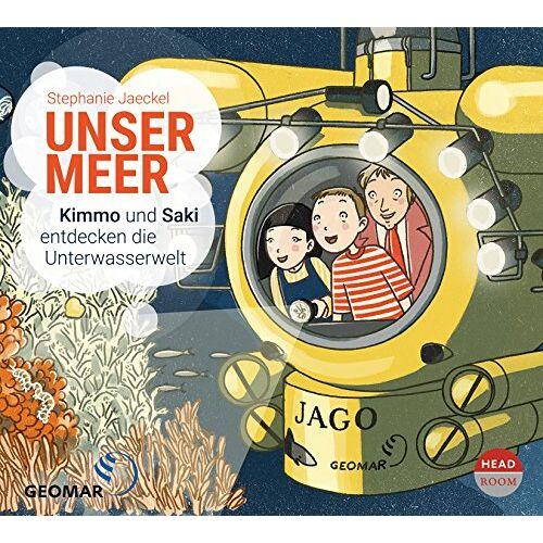 Stephanie Jaeckel - Unser Meer - Kimmo und Saki entdecken die Unterwasserwelt - Preis vom 22.02.2021 05:57:04 h