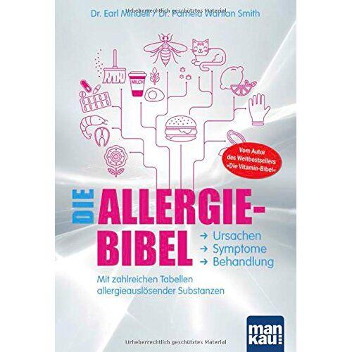 Mindell, Dr. Earl - Die Allergie-Bibel. Ursachen - Symptome - Behandlung: Mit zahlreichen Tabellen allergieauslösender Substanzen - Preis vom 05.09.2020 04:49:05 h